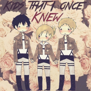 Kids That I Once Knew