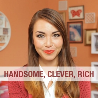handsome, clever, rich