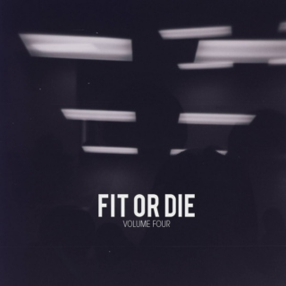 Fit or Die, Volume 4