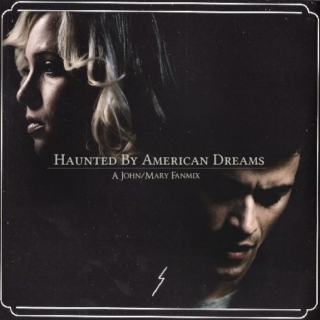 Haunted By American Dreams