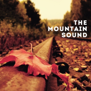 the mountain sound;