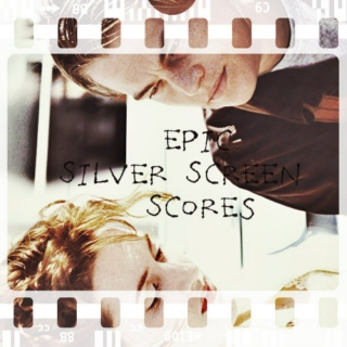 Epic Silver Screen Scores