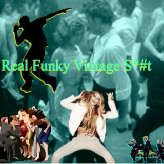 Real Funky Vintage S*#t