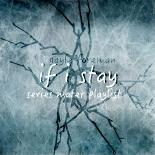 If I Stay series master playlist