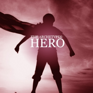 The archetypes: Hero.