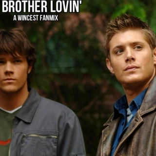 brother lovin' soundtrack