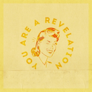You Are A Revelation