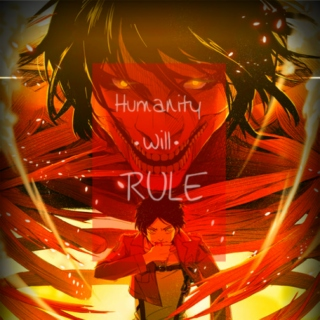 Humanity will Rule