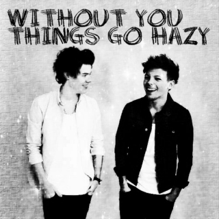 Without You Things Go Hazy - soft larry angst