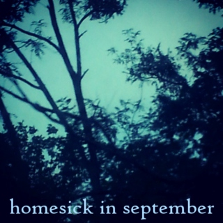 homesick in september