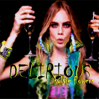Delirious By Sylvie Flowers
