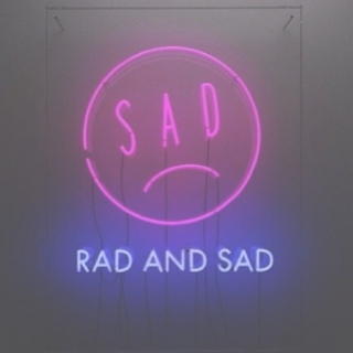 be rad not sad