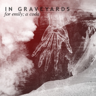 In Graveyards