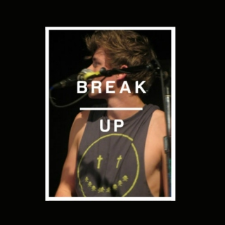 ▼ Break Up ▲
