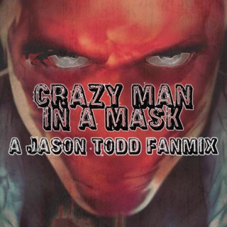 Crazy Man In A Mask