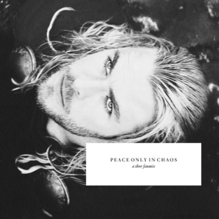 peace only in chaos / a thor fanmix