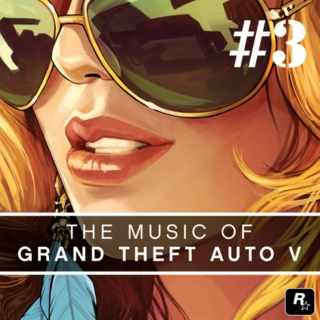 The Music of Grand Theft Auto V – Volume 3: The Soundtrack