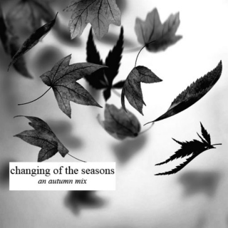 changing of the seasons