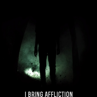 I BRING AFFLICTION