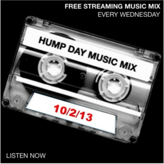 Hump Day Mix - 10/2/13