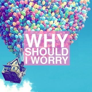 Why Should I Worry