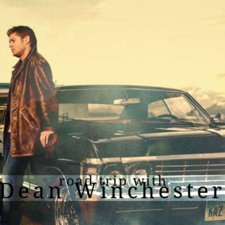 Road Trip With Dean Winchester