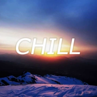 chilled out