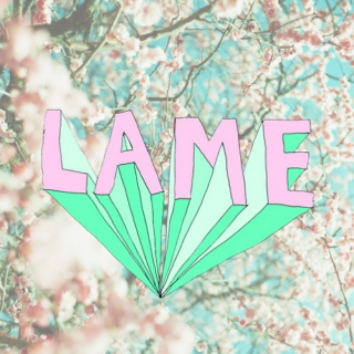 boys are lame