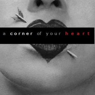 a corner of your heart
