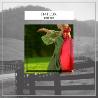 Fiat Lux - Part One (Country Dance)