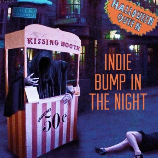 Indie Bump in the Night