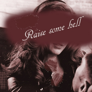 Raise Some Hell