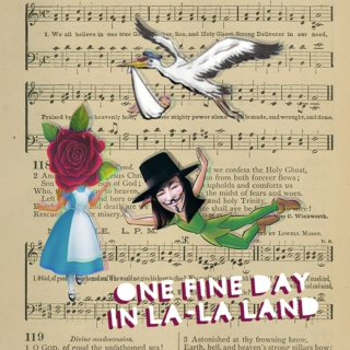 One Fine Day in La-La Land