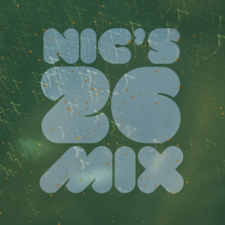Nic's 26 Mix: Vol. 13