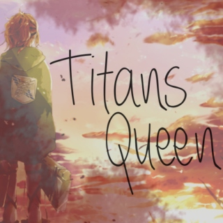 Titans Queen