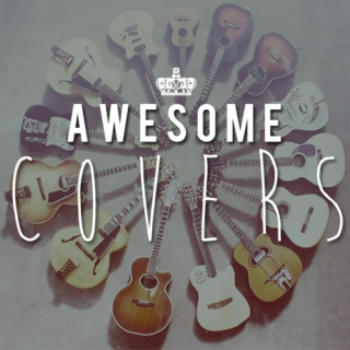 AWESOME COVERS