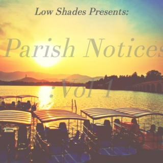 Parish Notices:Vol 1.