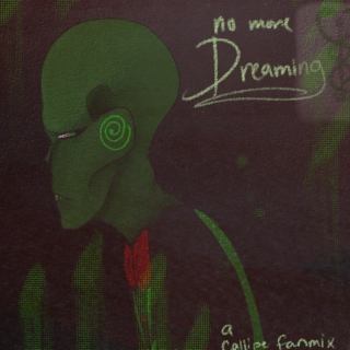 No More Dreaming