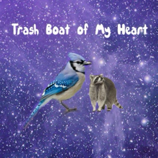 Trash Boat of My Heart (Mordecai + Rigby)