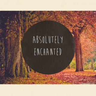 Absolutely Enchanted