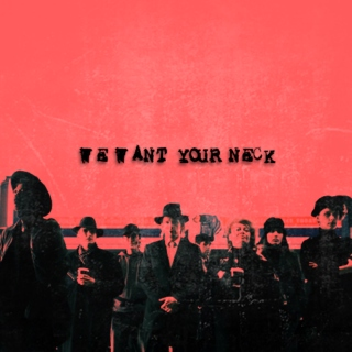 we want your neck