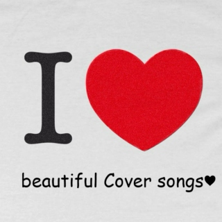 The best Cover songs ♥