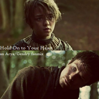 hold on to your heart