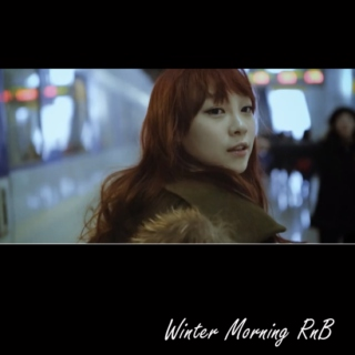 Winter Morning RnB