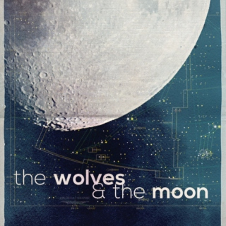 the wolves & the moon