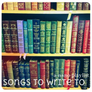 the nanowrimo playlist