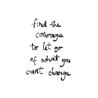 let go of what you can't change