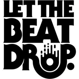 Let the beat Drop