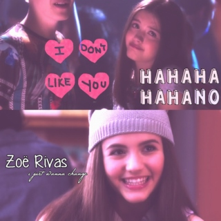 zoë rivas ♡ i just wanna change