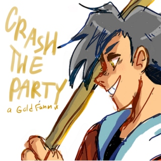 Crash The Party-a gold fanmix